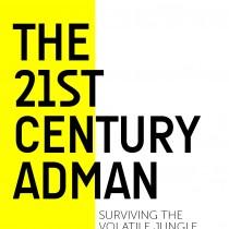 The 21st Century Adman