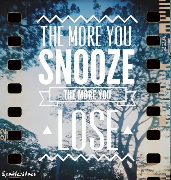3 – Snooze