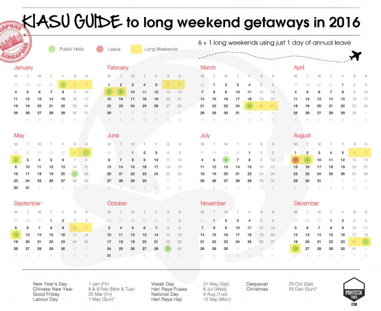 Kiasu Long Weekends Singapore 2016